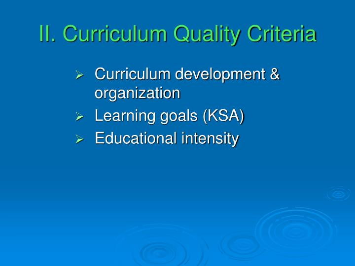II. Curriculum Quality Criteria