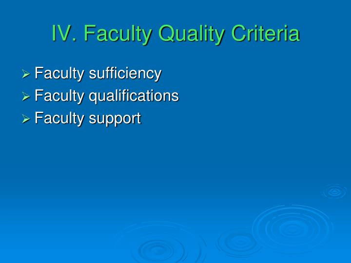 IV. Faculty Quality Criteria