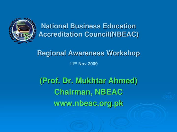 National business education accreditation council nbeac regional awareness workshop