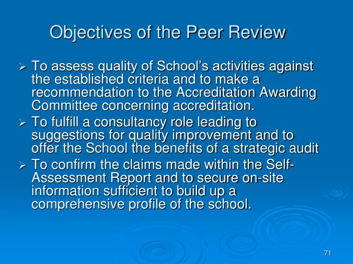 Objectives of the Peer Review