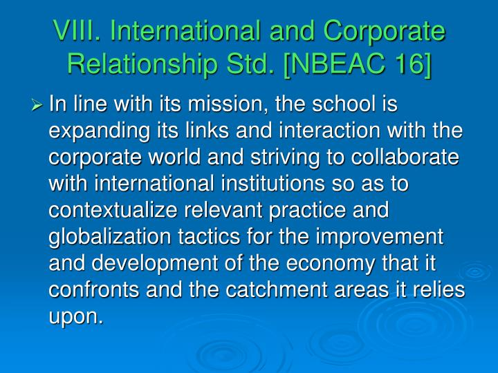 VIII. International and Corporate Relationship Std. [NBEAC 16]