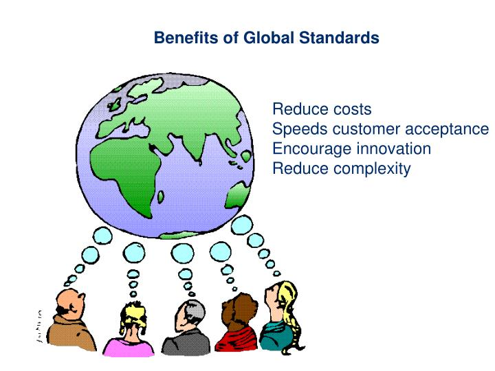 Benefits of Global Standards