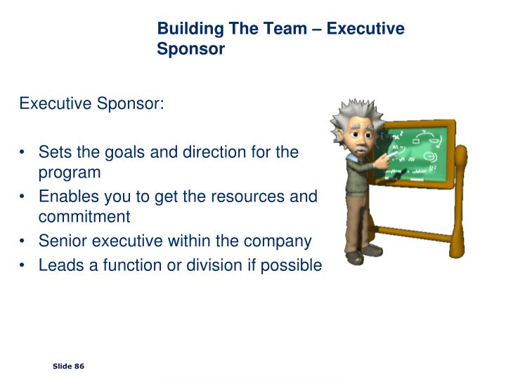 Building The Team – Executive Sponsor