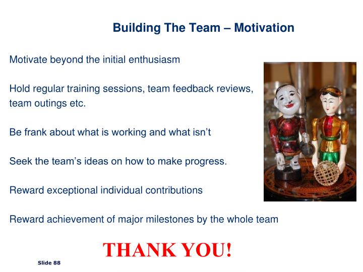 Building The Team – Motivation