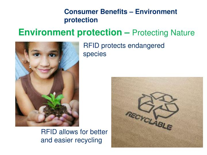 Consumer Benefits – Environment protection