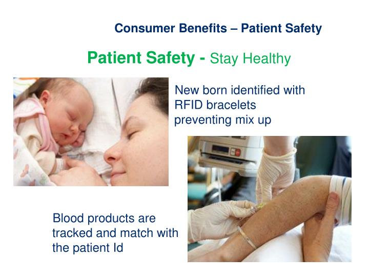 Consumer Benefits – Patient Safety