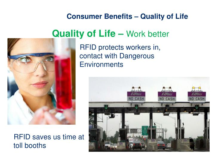 Consumer Benefits – Quality of Life