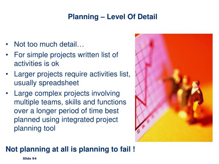Planning – Level Of Detail