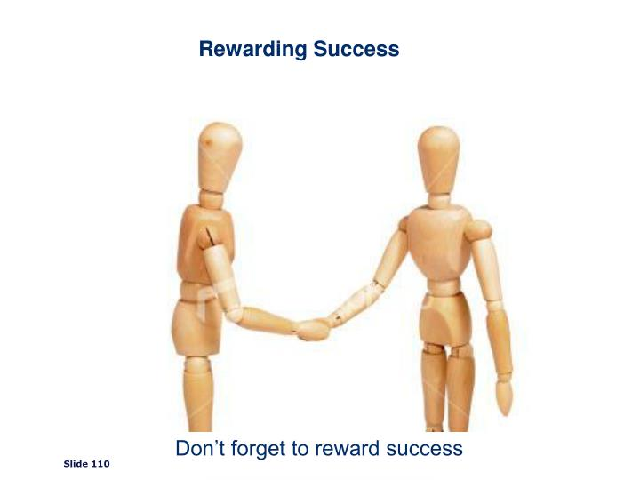 Rewarding Success