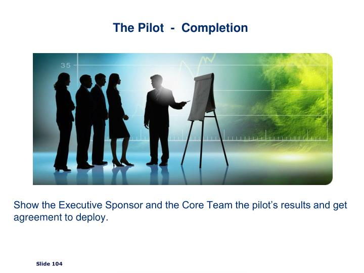 The Pilot  -  Completion
