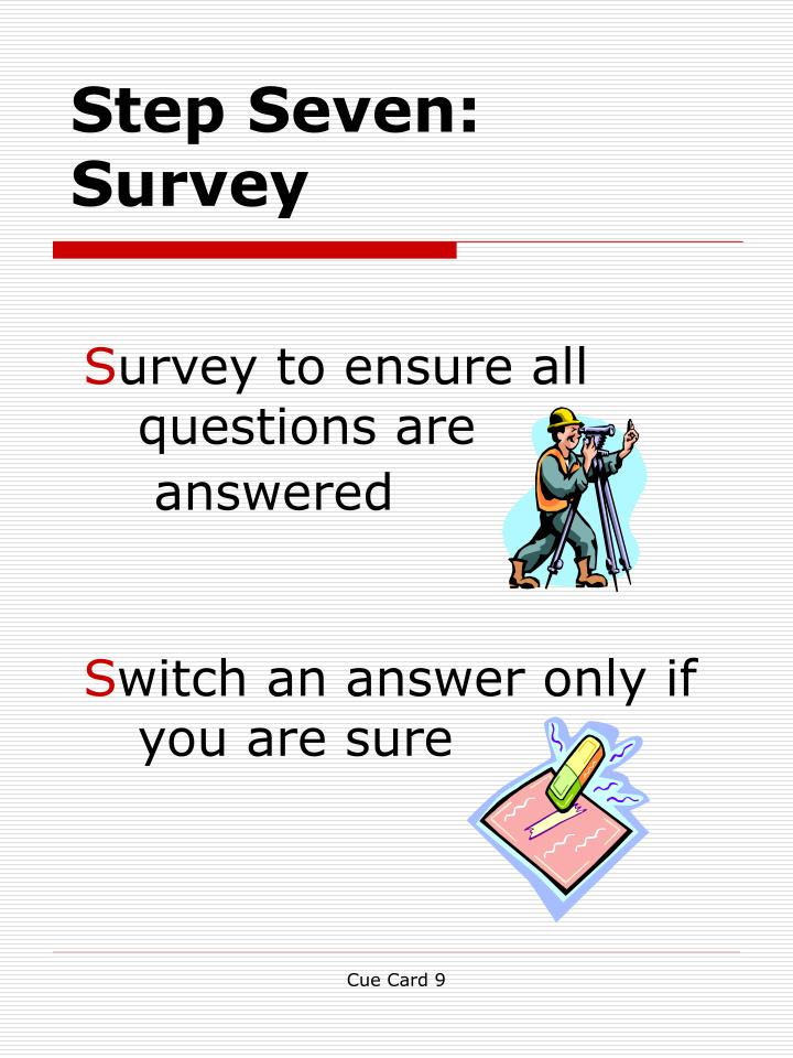 Step Seven: Survey