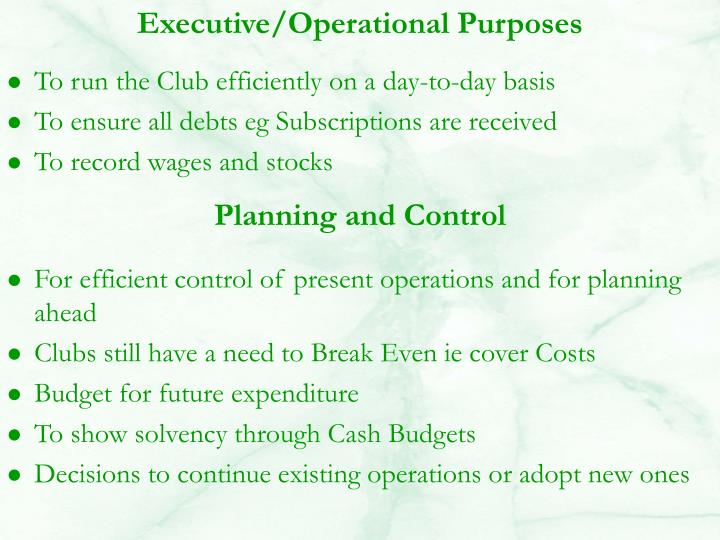 Executive/Operational Purposes