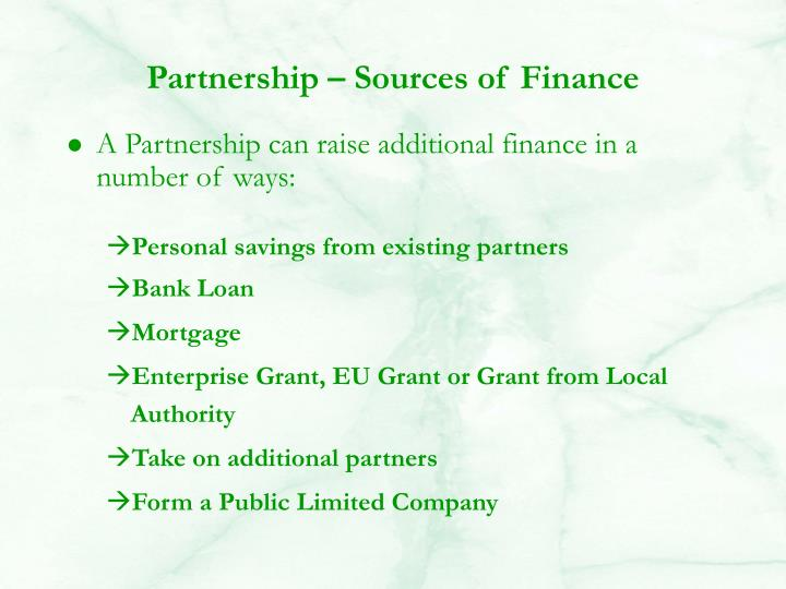 Partnership – Sources of Finance
