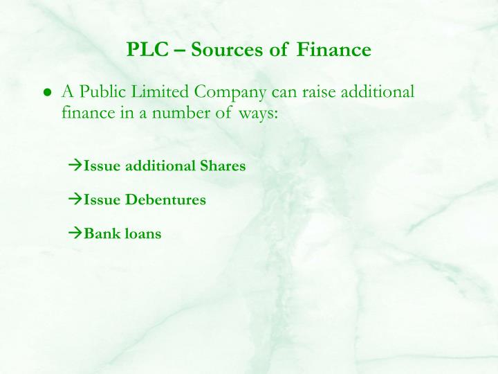 PLC – Sources of Finance