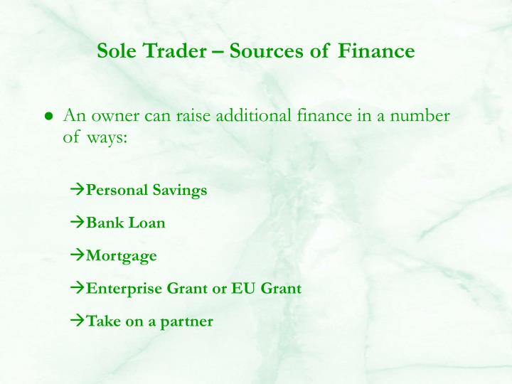 Sole Trader – Sources of Finance