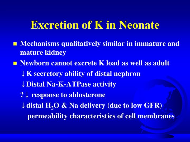 Excretion of K in Neonate