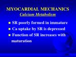 myocardial mechanics calcium metabolism