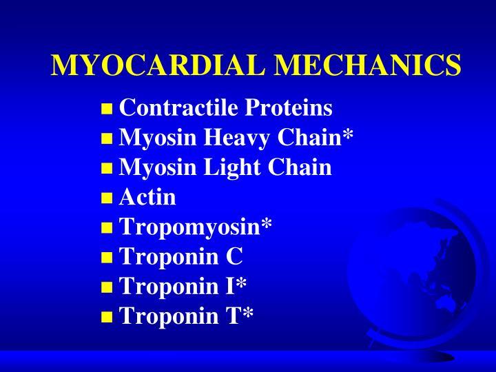 MYOCARDIAL MECHANICS