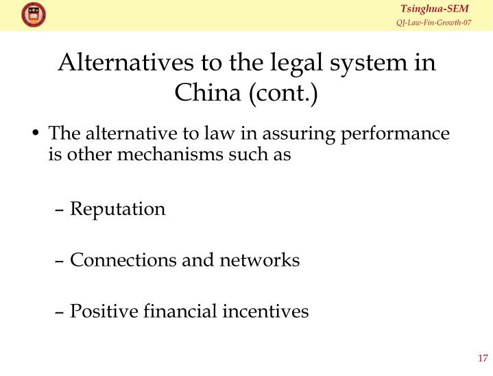 Alternatives to the legal system in China (cont.)