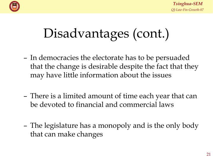 Disadvantages (cont.)