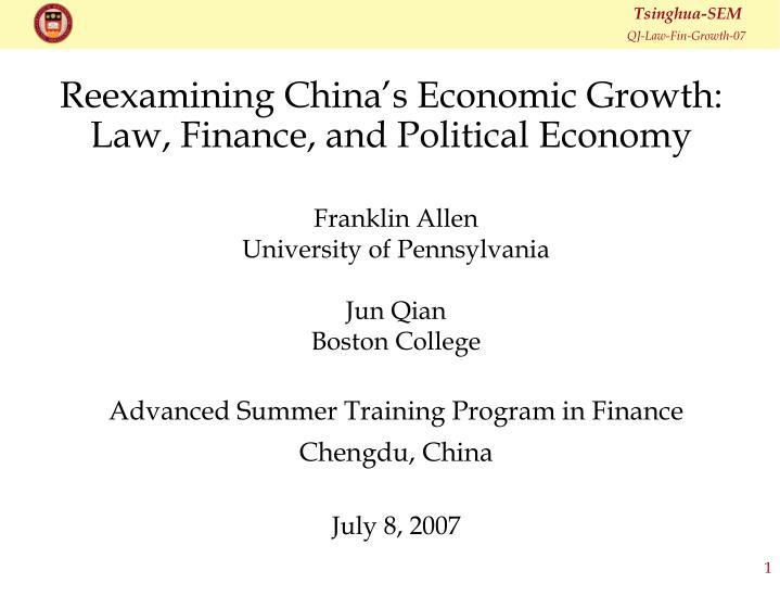 reexamining china s economic growth law finance and political economy