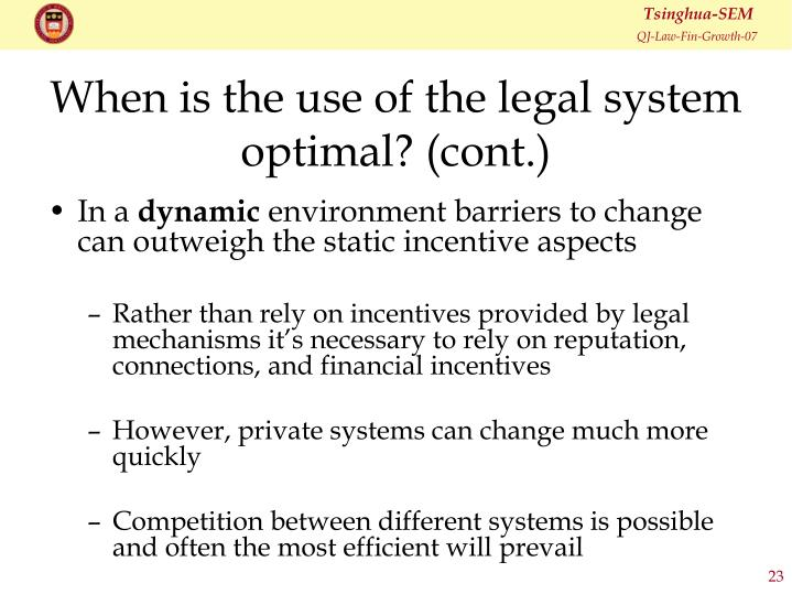 When is the use of the legal system optimal? (cont.)