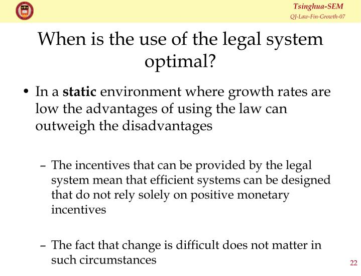 When is the use of the legal system optimal?