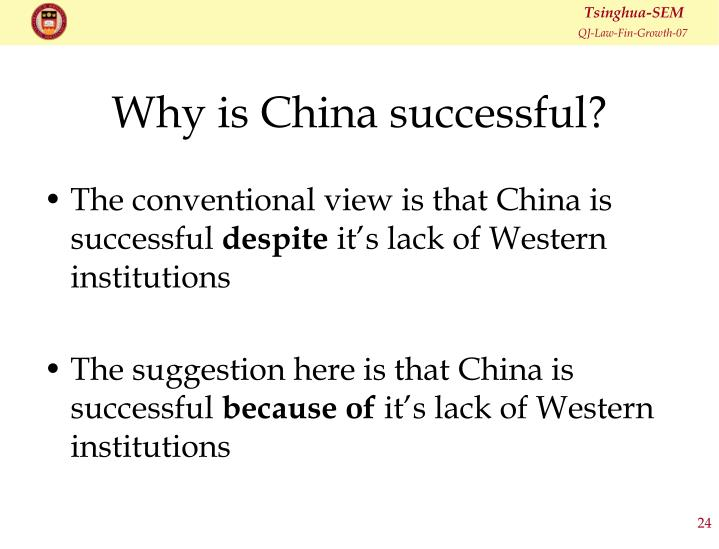 Why is China successful?