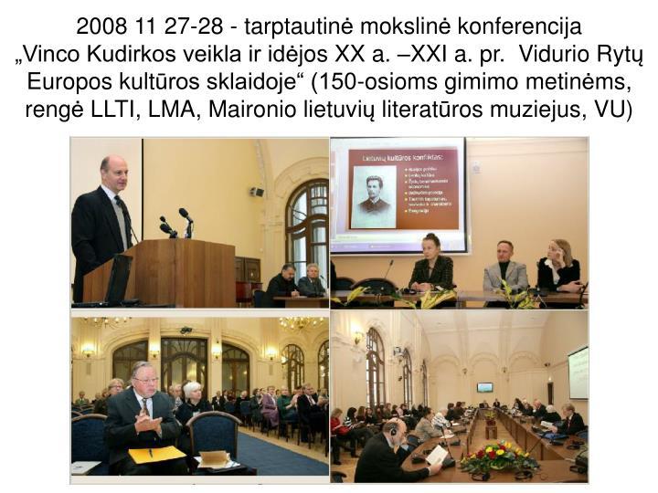 2008 11 27-28 - tarptautin