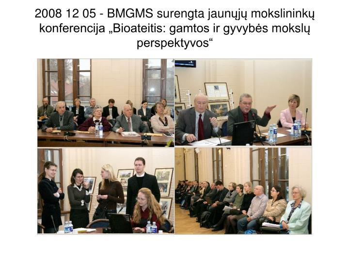 2008 12 05 - BMGMS surengta jaun