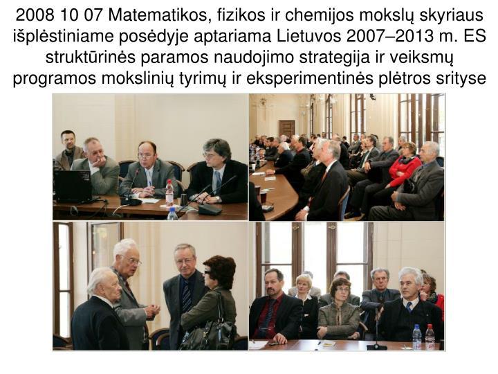 2008 10 07 Matematikos, fizikos ir chemijos moksl