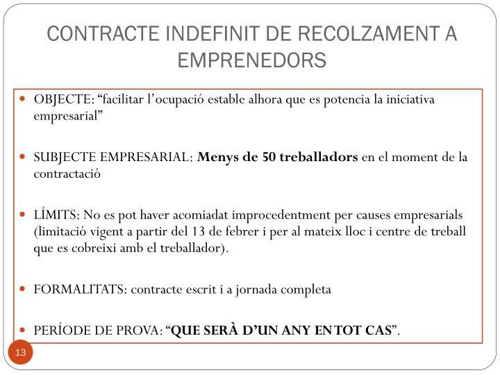 CONTRACTE INDEFINIT DE RECOLZAMENT A EMPRENEDORS