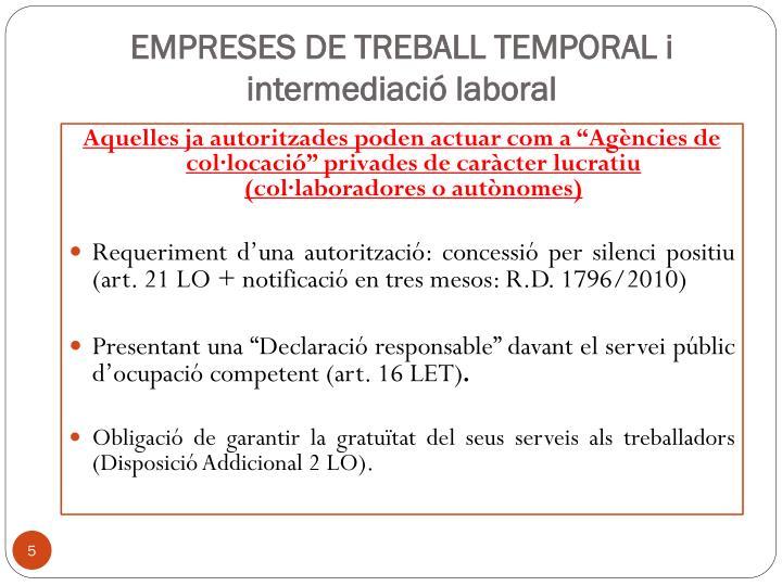EMPRESES DE TREBALL TEMPORAL i intermediació laboral