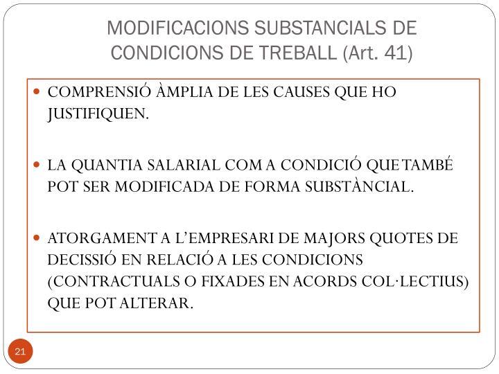 MODIFICACIONS SUBSTANCIALS DE CONDICIONS DE TREBALL (Art. 41)