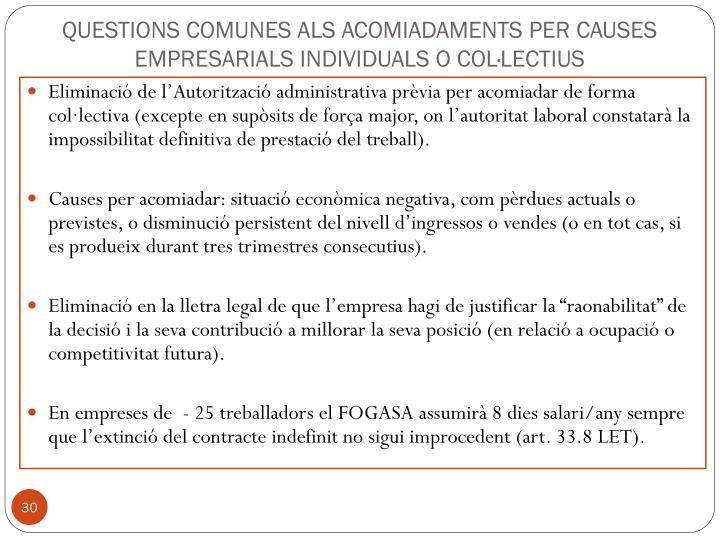 QUESTIONS COMUNES ALS ACOMIADAMENTS PER CAUSES EMPRESARIALS INDIVIDUALS O COL·LECTIUS