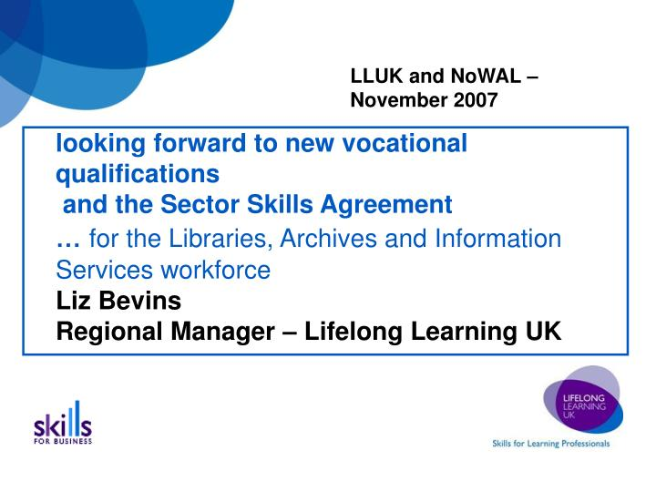 Liz bevins regional manager lifelong learning uk