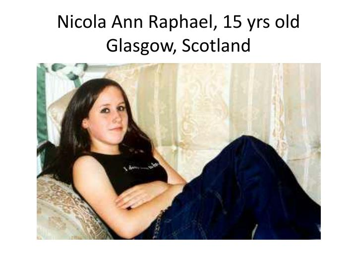 Nicola Ann Raphael, 15 yrs old