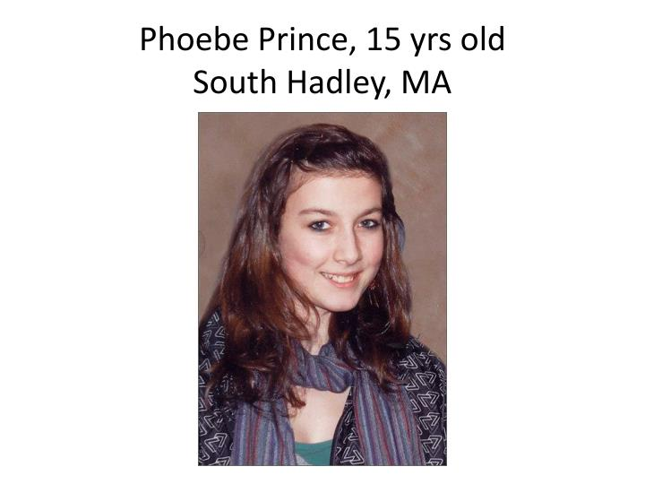 Phoebe Prince, 15 yrs old