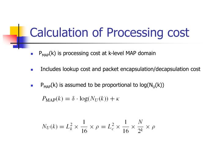 Calculation of Processing cost