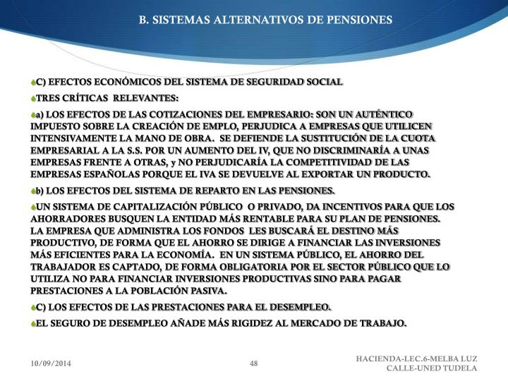 B. SISTEMAS ALTERNATIVOS DE PENSIONES