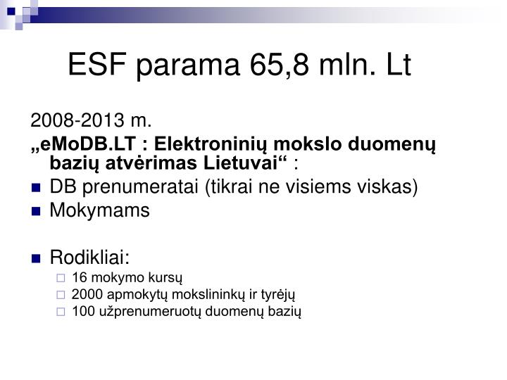 ESF parama 65,8mln.Lt