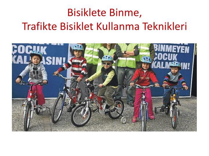 Bisiklete Binme,