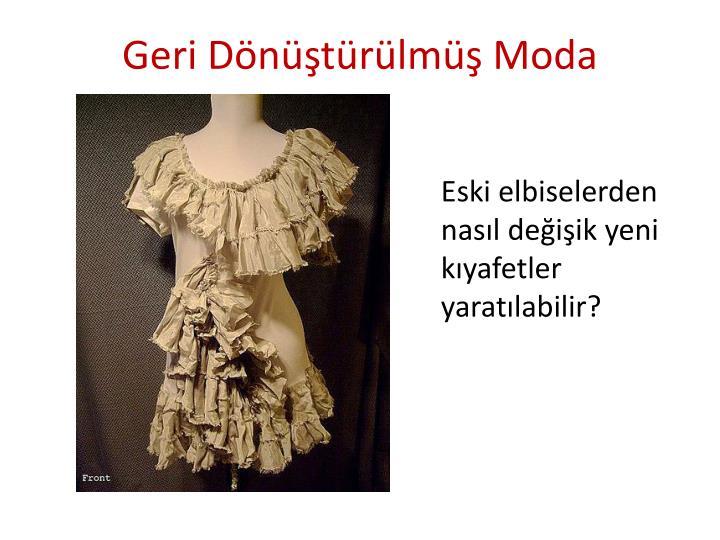Geri Dönüştürülmüş Moda