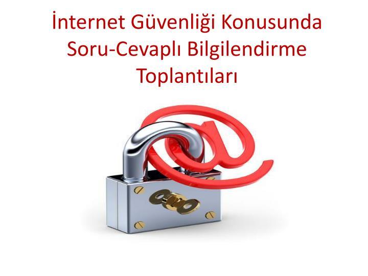 İnternet Güvenliği Konusunda
