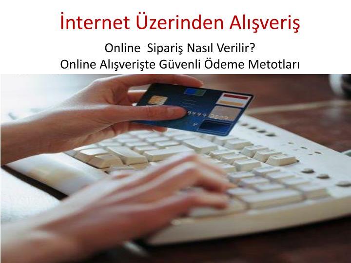 İnternet Üzerinden Alışveriş