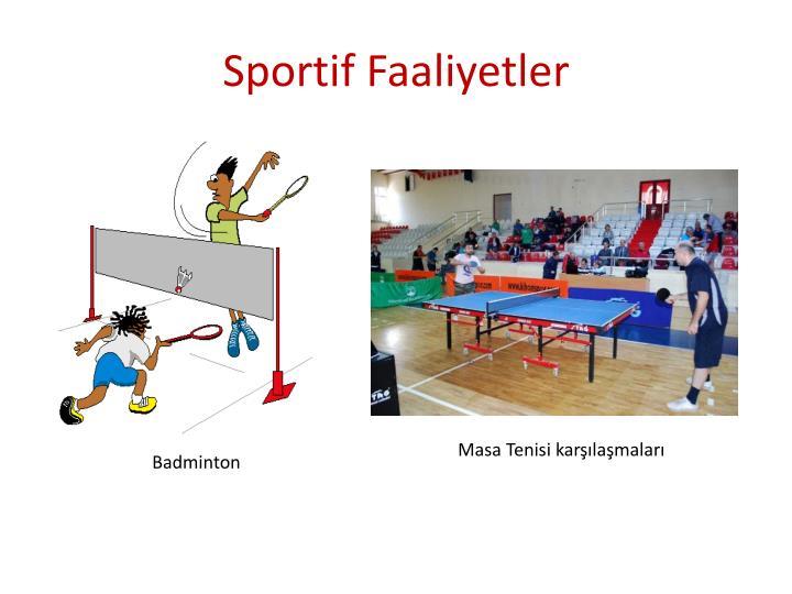 Sportif Faaliyetler