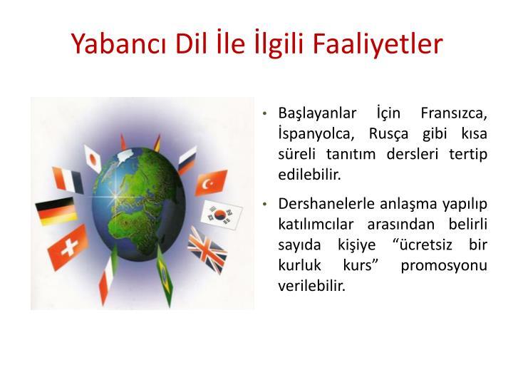 Yabancı Dil İle İlgili Faaliyetler