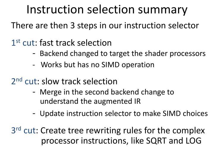 Instruction selection summary