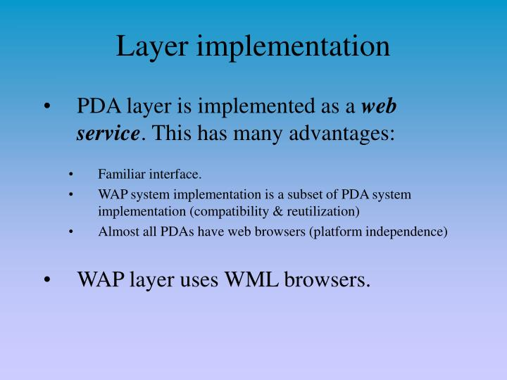 Layer implementation