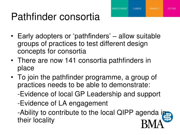 Pathfinder consortia